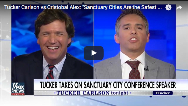 "Tucker Carlson vs Cristobal Alex: ""Sanctuary Cities Are the Safest Cities In America"""