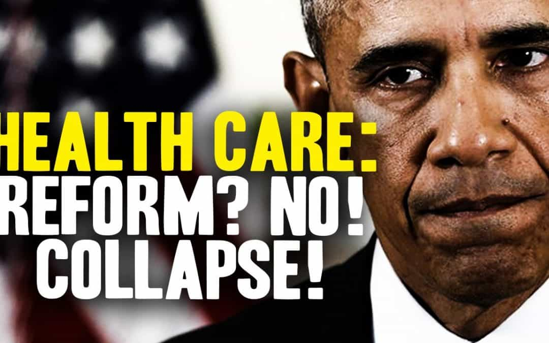 Obamacare REPEAL? It's more like health care system COLLAPSE!