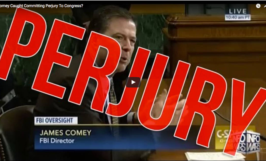 Comey Caught Committing Perjury To Congress?