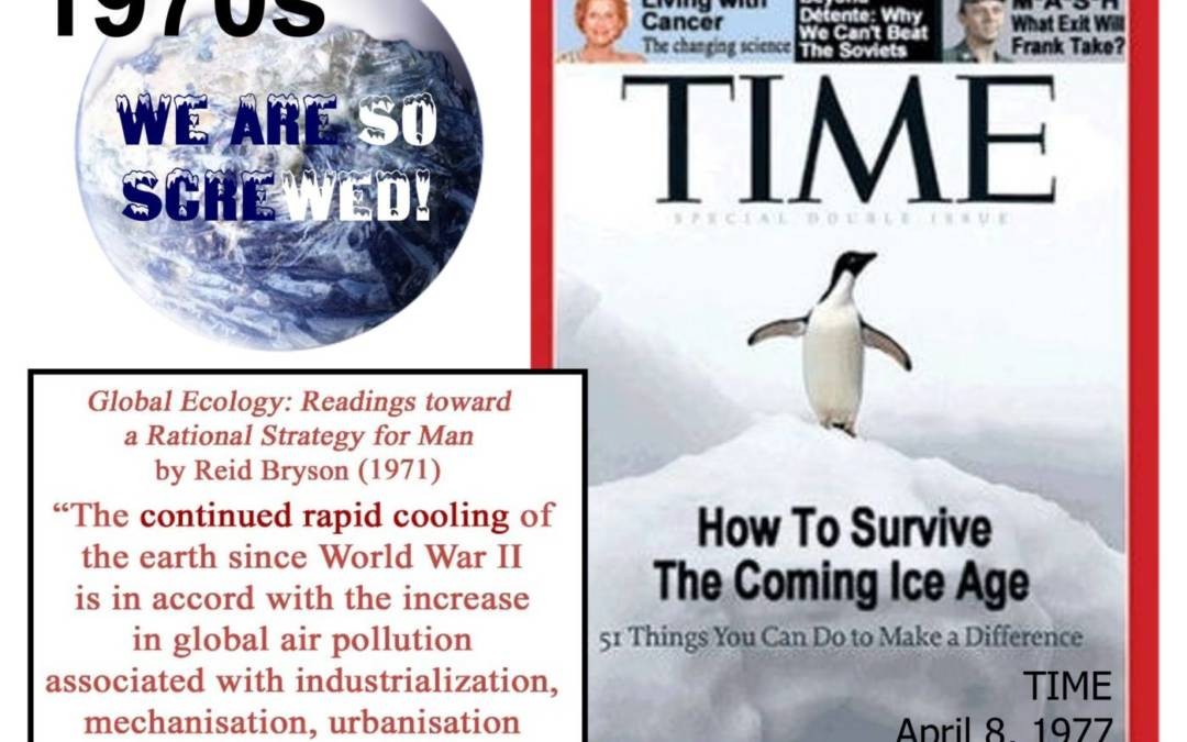GLOBAL COOLING is coming, and we're all DOOMED, warned NYT, WashPost, TIME, Cal Tech and the entire MSM throughout the 1970s