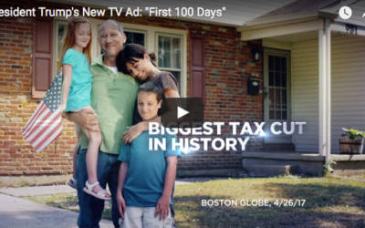 """President Trump's New TV Ad: """"First 100 Days"""""""