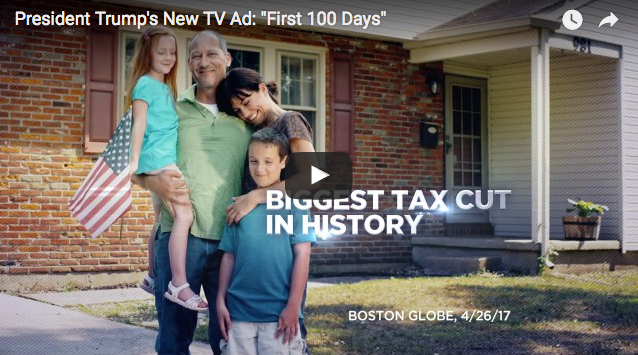 "President Trump's New TV Ad: ""First 100 Days"""