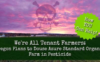 Oregon government demands organic farm be POISONED with RoundUp (glyphosate)