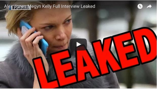 Alex Jones Megyn Kelly Full Interview Leaked