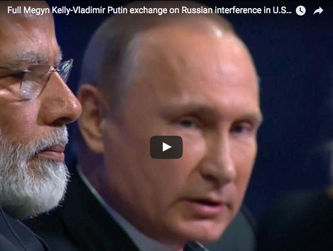 Full Megyn Kelly-Vladimir Putin exchange on Russian interference in U.S. election