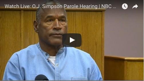 Watch Live: O.J. Simpson Parole Hearing