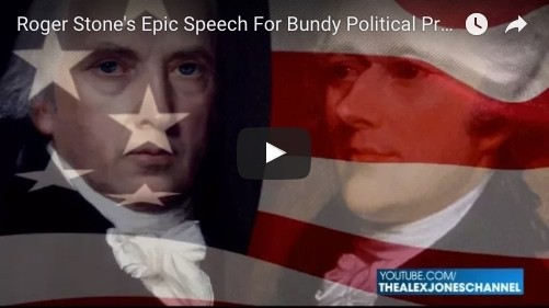 ROGER STONE'S EPIC SPEECH FOR BUNDY POLITICAL PRISONERS