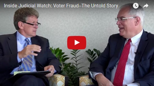 Inside Judicial Watch: Voter Fraud–The Untold Story