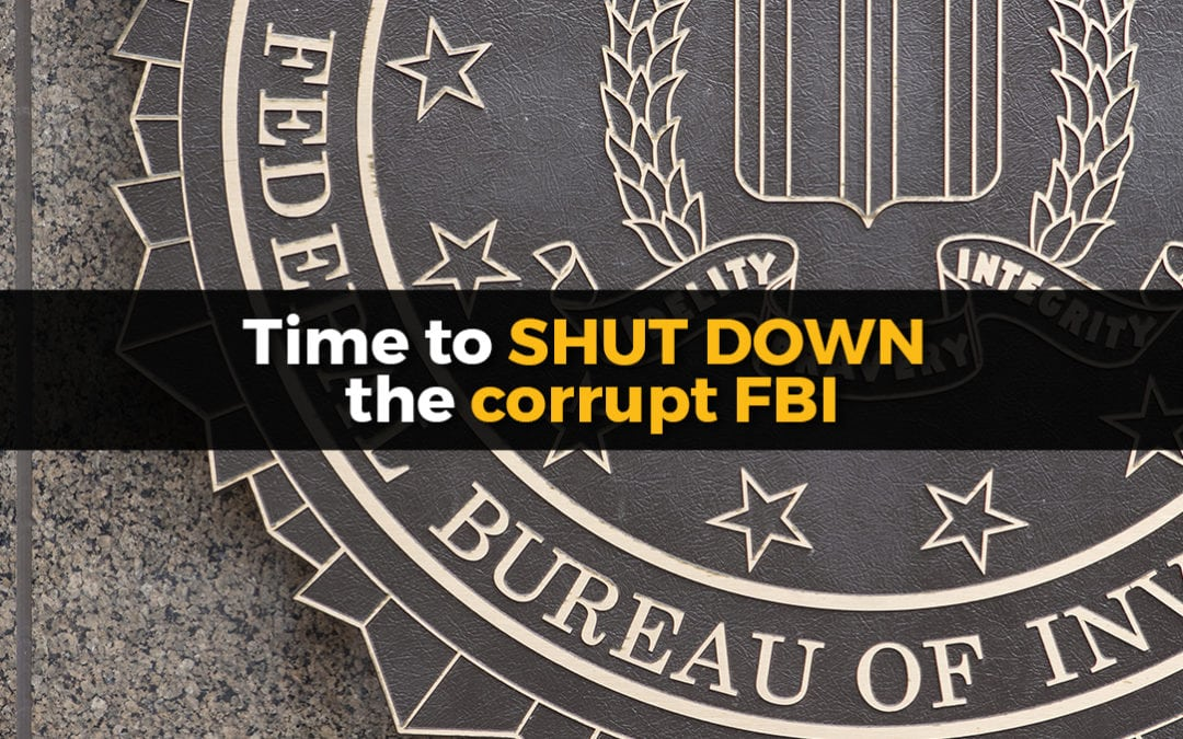 The FBI is a corrupt, rogue agency with a history of extreme deceit and even terrorism against America