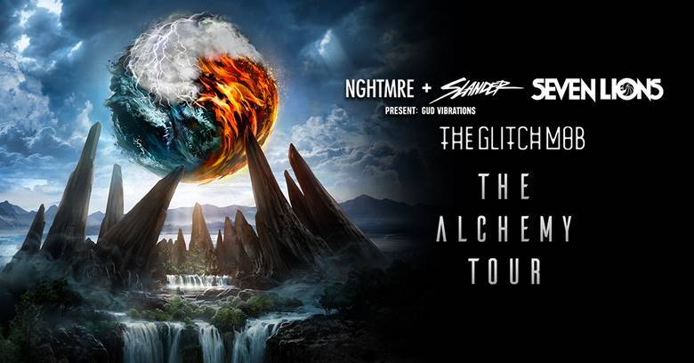 NGHTMRE + SLANDER PRESENT GUD VIBRATIONS, SEVEN LIONS, AND THE GLITCH MOB ANNOUNCE FIRST EVER U.S.  THE ALCHEMY TOUR
