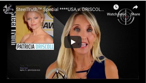 Ann Vandersteel: USA v. DRISCOLL