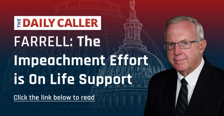 FARRELL: THE IMPEACHMENT EFFORT IS ON LIFE SUPPORT