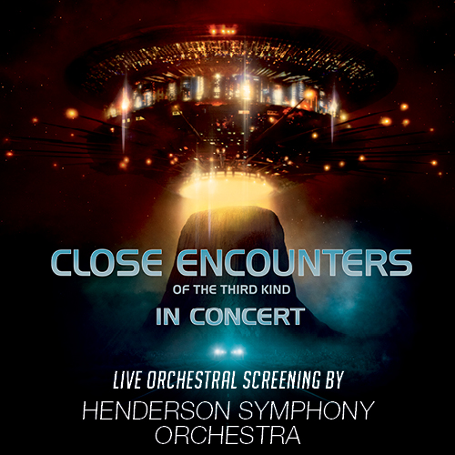 Henderson Symphony Orchestra to Accompany Close Encounters of the Third Kind Live at the Henderson Pavilion