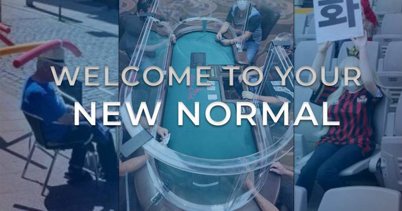 WELCOME TO YOUR NEW NORMAL