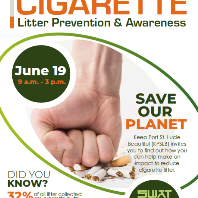 CIGARETTE Litter Prevention & Awareness