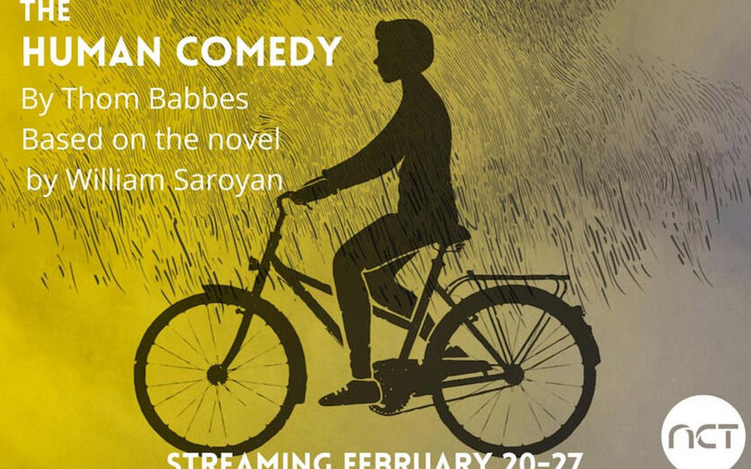 "Nevada Conservatory Theatre Presents ""The Human Comedy"" Feb. 20-27"