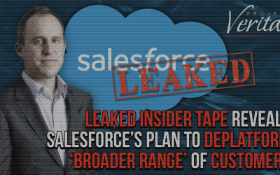 Leaked Insider Tape Reveals Salesforce's Plan to Deplatform 'Broader Range' of Customers Who Have 'The Potential to Incite Politically Motivated Violence'