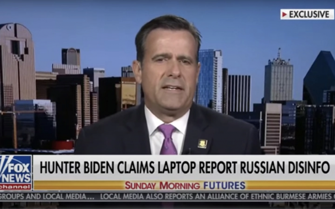 """Former DNI Ratcliffe: Law Enforcement Knows Hunter Biden's Laptop """"Real"""", Not """"Russian Disinformation"""""""
